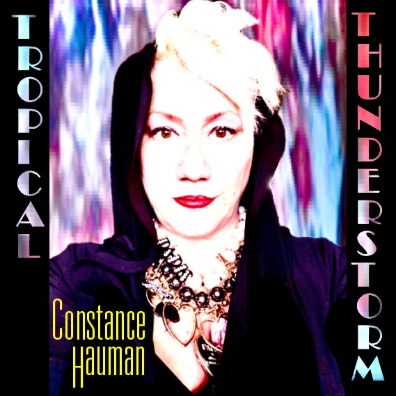 Constance Hauman - Tropical Thunderstorm